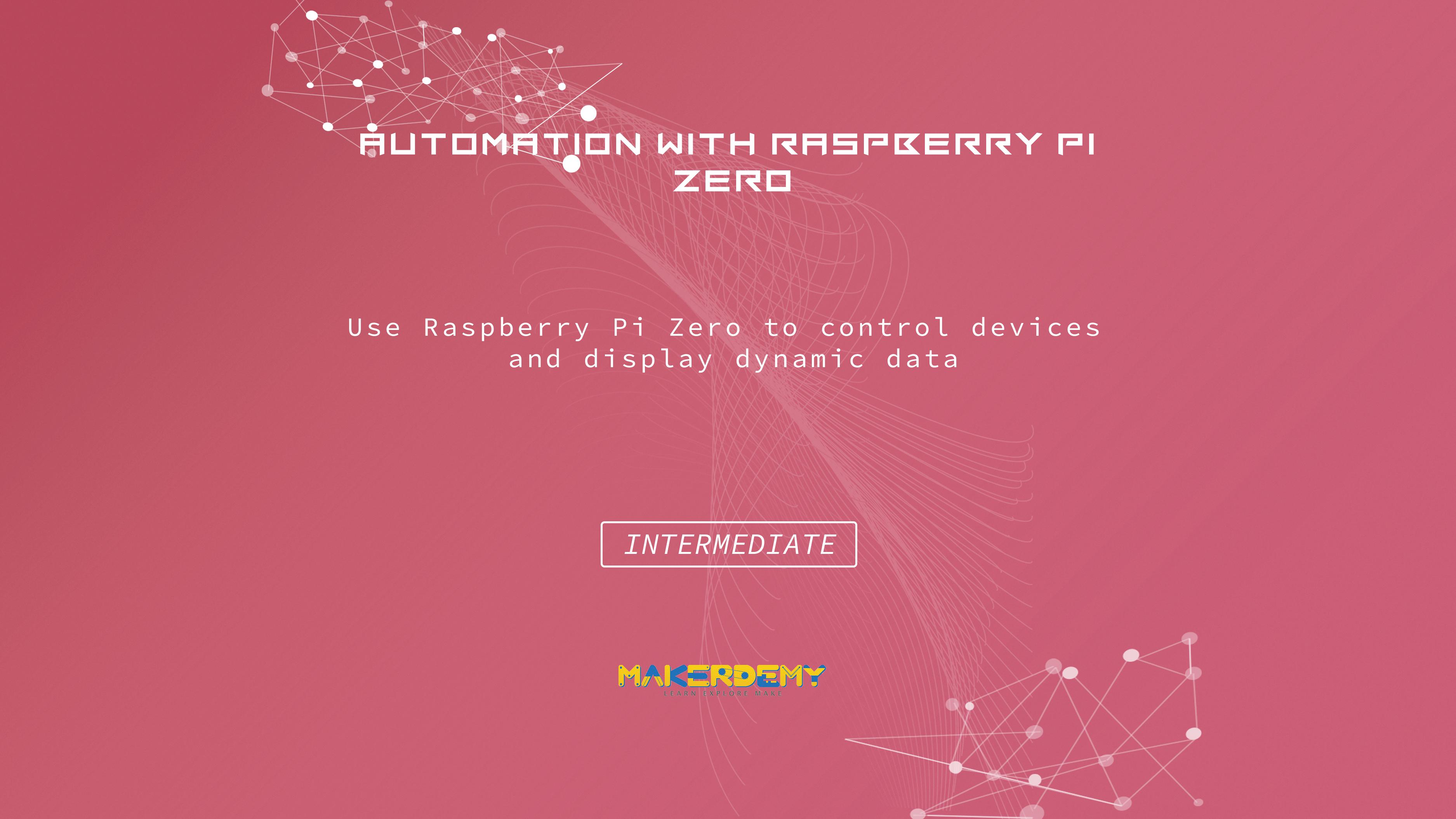 Automation with Raspberry Pi Zero